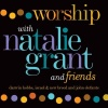 Worship With Natalie Grant and Friends (1999)