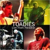 Best Of Toadies: Live From Paradise (2002)