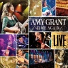 Time Again...Amy Grant Live (2006)