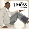 The J Moss Project (2004)