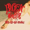 The Rise and Fall of Butch Walker and the Let's-Go-Out-Tonites! (2006)