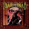 ...And You Will Know Us By The Trail Of Dead (1998)