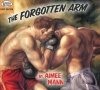 The Forgotten Arm (2005)