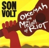 Okemah And The Melody of Riot (2005)