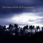 The Green Fields Of Foreverland (04/05/1999)